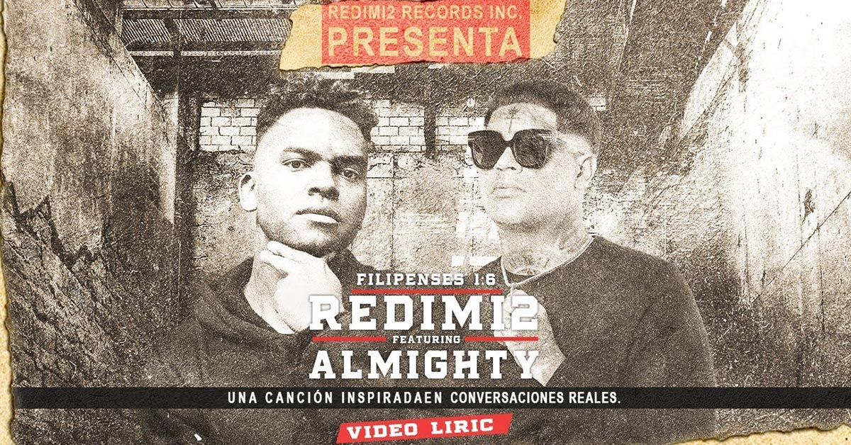 Filipenses 1:6 - Redimi2 ft. Almighty video lyrics UNA BOMBA!!!